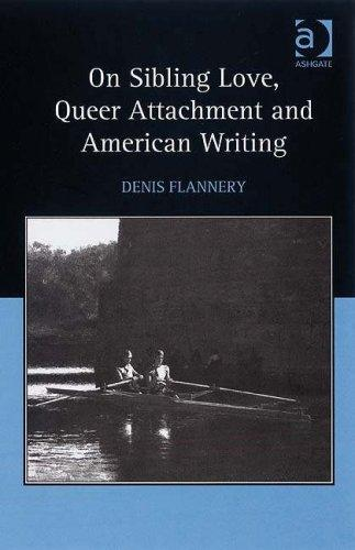 On sibling love, queer attachment, and American writing by Denis Flannery