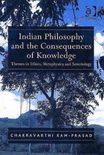 Indian Philosophy and the Consequences of Knowledge by Chakravarthi Ram-Prasad