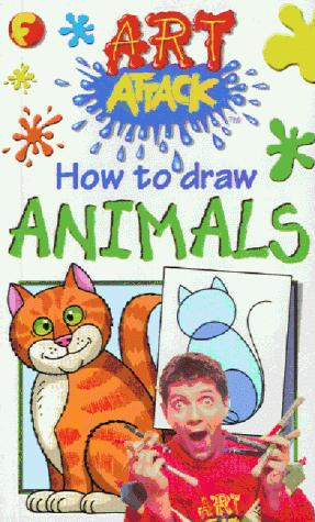 How to Draw Animals (Art Attack How to Draw) by Barry Green
