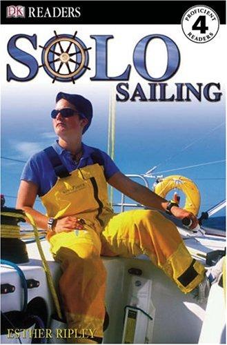Solo Sailing (DK READERS) by DK Publishing