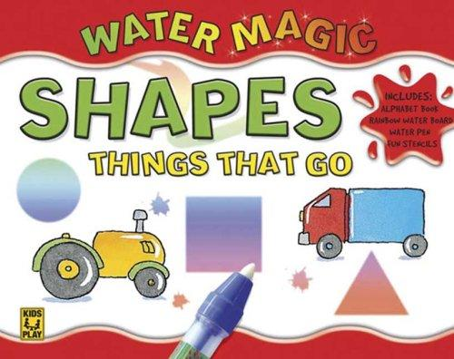 Water Magic Things That Go (Water Magic) by DK Publishing