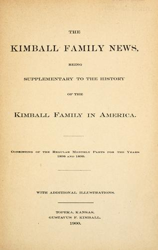 The Kimball family news. by