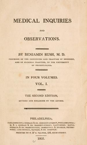 Medical inquiries and observations by Benjamin Rush