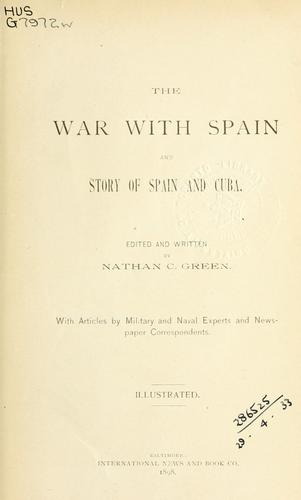 The war with Spain and story of Spain and Cuba