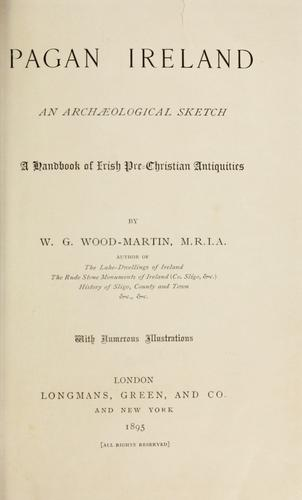 Pagan Ireland by W. G. Wood-Martin