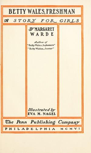 Betty Wales, freshman by Margaret Warde