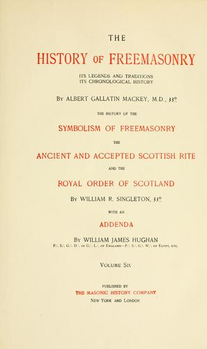 The history of freemasonry by Albert Gallatin Mackey