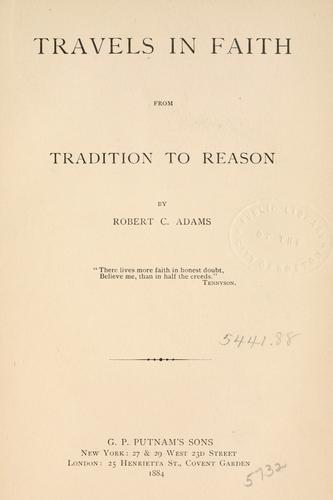 Travels in faith by Robert C. Adams