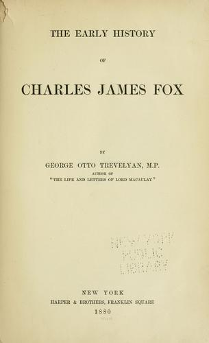 The early history of Charles James Fox
