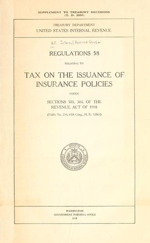 Regulations 58 relating to tax on the issuance of insurance policies by United States. Internal Revenue Service.