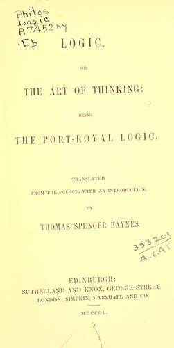 Logic, or, The art of thinking