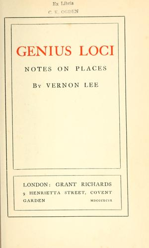 Genius loci; notes on places by Vernon Lee