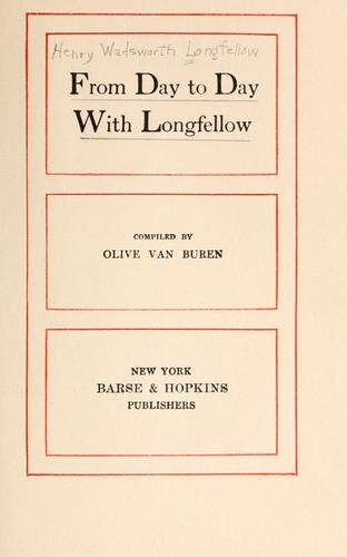 From day to day with Longfellow by Henry Wadsworth Longfellow