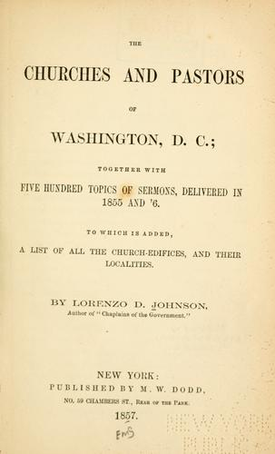 The churches and pastors of Washington, D.C by Lorenzo Dow Johnson