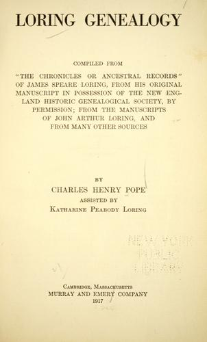Loring genealogy by Charles Henry Pope