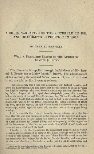 A Sioux narrative of the outbreak in 1862, and of Sibley's expedition in 1863 by Gabriel Renville
