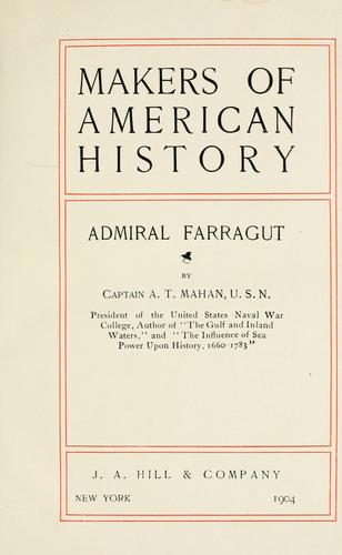 Admiral Farragut by Alfred Thayer Mahan