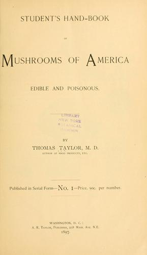 Student's hand-book of mushrooms of America edible and poisonous