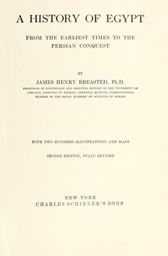 A history of Egypt by James Henry Breasted