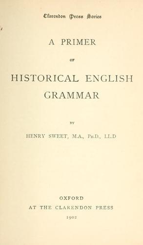A primer of historical English grammar.