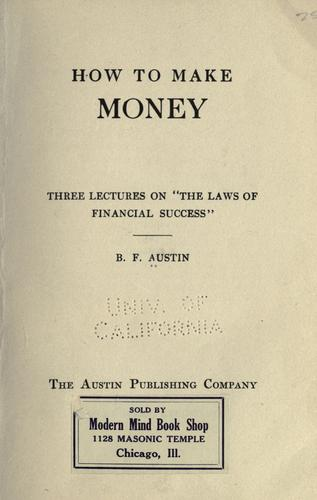 How to make money by B. F. Austin