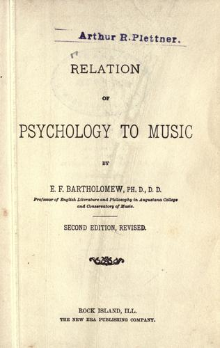 Relation of psychology to music.