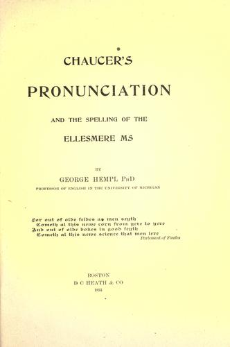 Chaucer's pronunciation and the spelling of the Ellesmere ms.