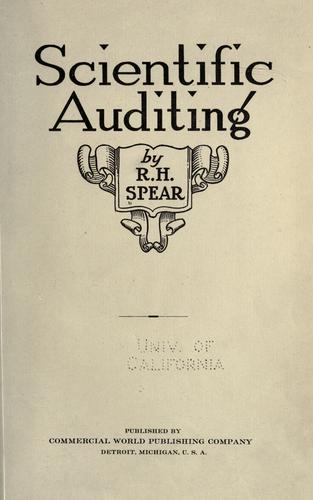 Scientific auditing by Raymond Herbert Spear