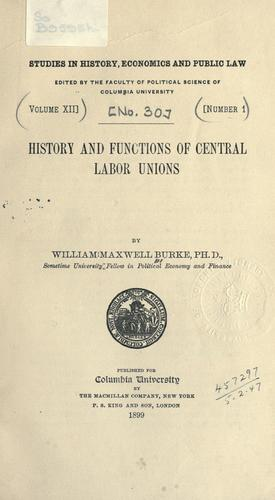 History and functions of central labor unions