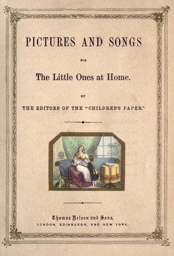 Pictures and songs for the little ones at home by