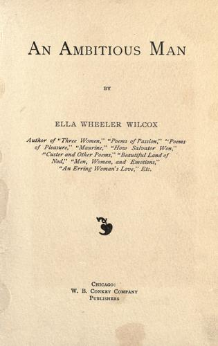 An ambitious man by Ella Wheeler Wilcox