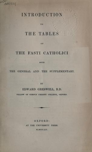 Introduction to the Tables of the Fasti Catholici by Edward Greswell