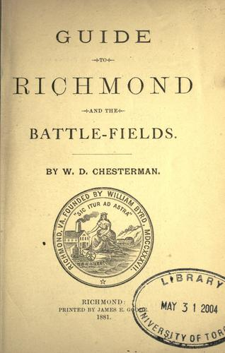 Guide to Richmond and the battle-fields by William Dallas Chesterman