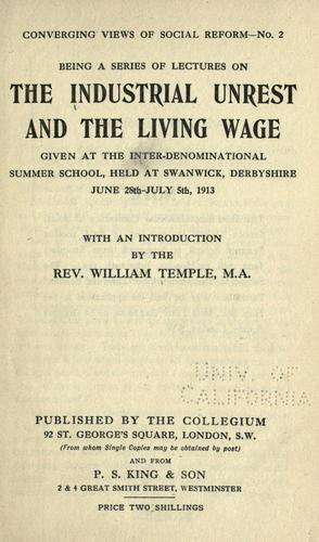 The industrial unrest and the living wage by Inter-denominational Summer School (2nd 1913 Swanwick, Eng.)