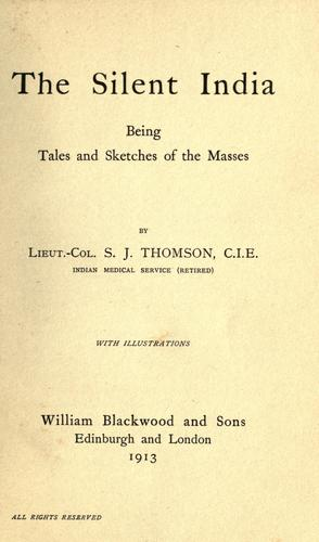 The silent India by Samuel John Thomson