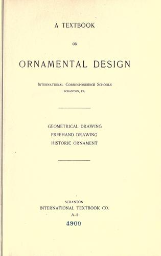A textbook on ornamental design by International Correspondence Schools