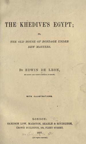 The Khedive's Egypt by Edwin De Leon