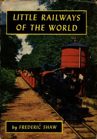 Little railways of the world by Frederic Joseph Shaw
