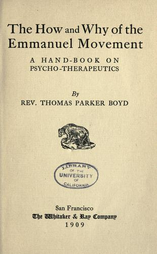 The how and why of the Emmanuel movement by Thomas Parker Boyd