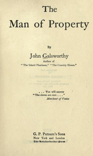 The man of property by John Galsworthy