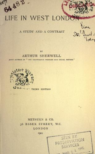 Life in West London by Arthur Sherwell