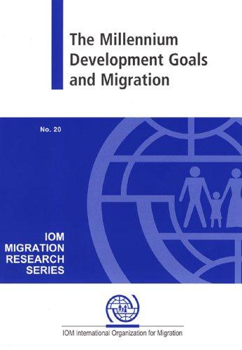 Millennium Development Goals And Migration