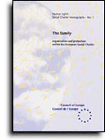 The family (Social Charter Monograph No.1) (1995) by Council Of Europe