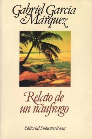 Libro de segunda mano: Relato De Un Naufrago / the Story of a Shipwrecked Sailor
