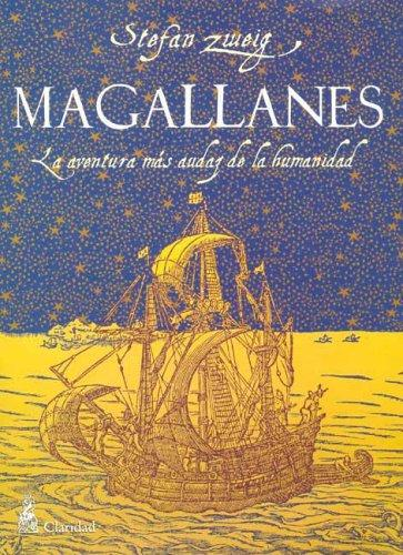 Magallanes by Stefan Zweig